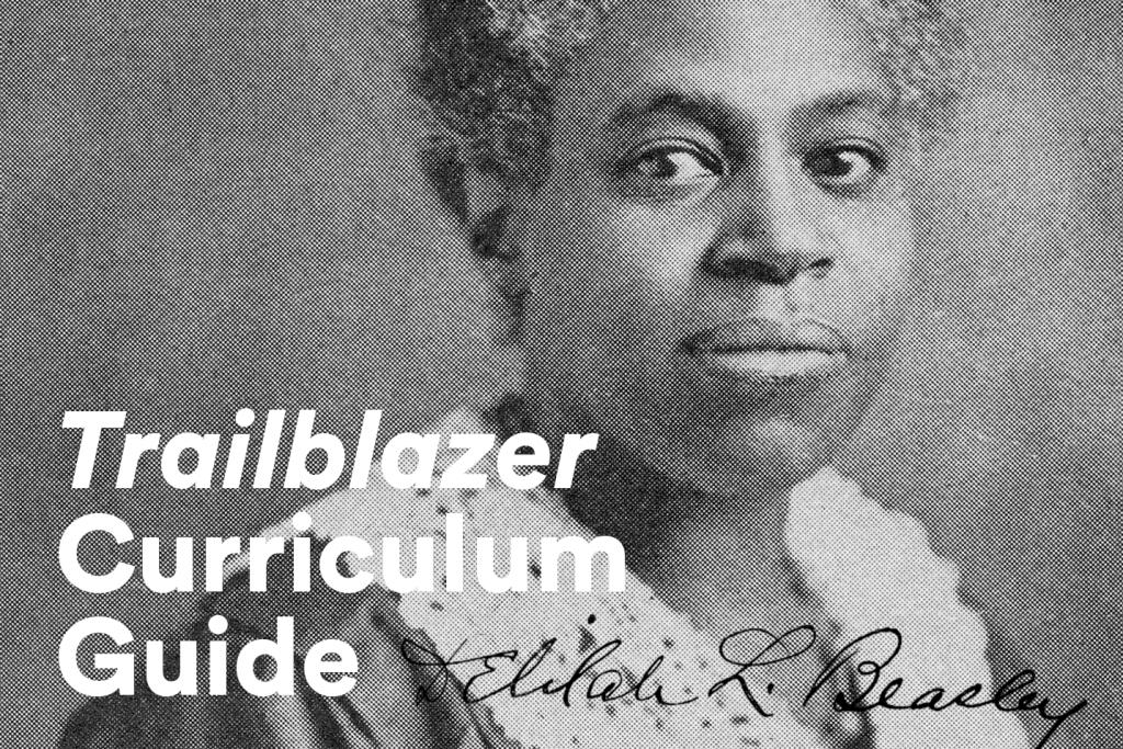 Trailblazer Curriculum Guide, image of Delilah Beasley